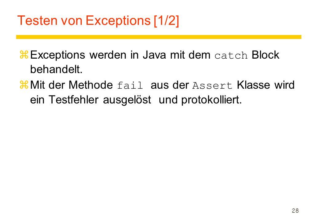 Testen von Exceptions [1/2]
